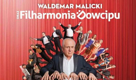 "Waldemar Malicki i Filharmonia Dowcipu - ""Co tu jest grane"""