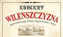 """Reprezentacyjny Polski Zespół Pieśni i Tańca """"Wileńszczyzna"""""""