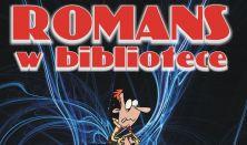 Romans w bibliotece - spektakl kabaretowy