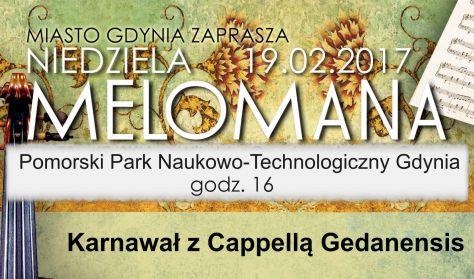 """Niedziela Melomana """"Karnawał z Cappellą Gedanensis"""""""