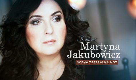 Martyna Jakubowicz. Koncert Jubileuszowy podsumowujący 40 lecie pracy twórczej.