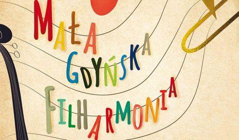 """Mała Gdyńska Filharmonia """"W świecie piosenek Witolda Lutosławskiego"""""""