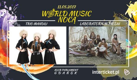 Trio Mandili & Laboratorium Pieśni - World Music Nocą