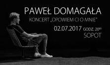 """Paweł Domagała - """"Opowiem Ci o mnie"""""""
