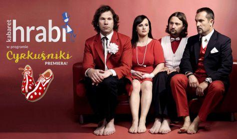 """Kabaret HRABI z nowym programem """"Cyrkuśniki"""""""