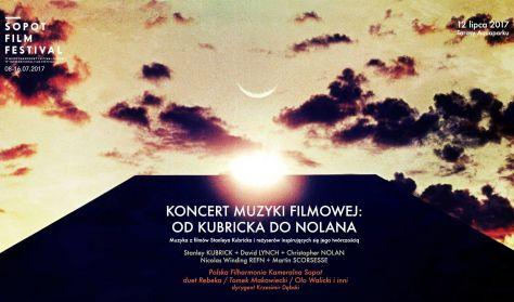 Sopot Film Festival 2017 - Koncert Muzyki Filmowej: Od Kubricka do Nolana