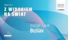 Koncerty z widokiem na świat - BUSLAV