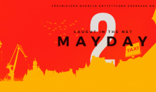 Mayday 2 - Caught In The Net