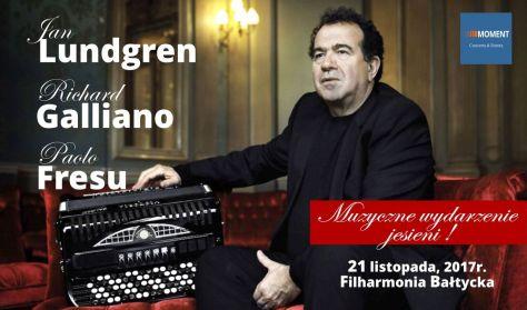 Muzyczne wydarzenie jesieni - Richard GALLIANO - Paolo FRESU - Jan LUNDGREN