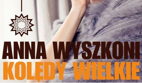 Ania Wyszkoni - Kolędy Wielkie
