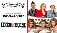 LEKKO NIE BĘDZIE - spektakl komediowy