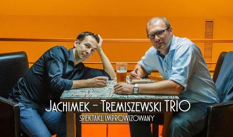 Jachimek – Tremiszewski Trio – improwizacja komediowa
