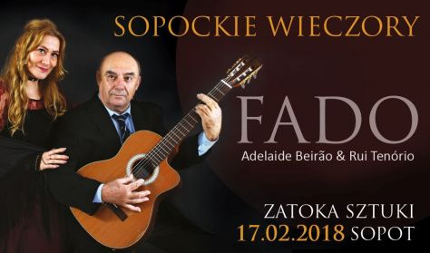 Sopockie Wieczory Fado - Rui Tenório & Adelaide Beirão