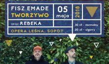 FISZ EMADE TWORZYWO i REBEKA – SOPOCKA MAJÓWKA 2018