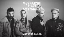Młynarski Plays Młynarski feat. GABA KULKA