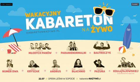 Wakacyjny Kabareton na Żywo w Operze Leśnej