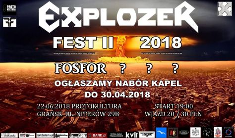 Explozer Fest II & Fosfor