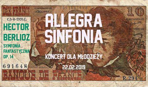 """Koncert symfoniczny dla młodzieży  """"Allegra Sinfonia"""""""