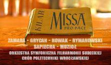 """Koncert symfoniczny """"KILAR - MISSA PRO PACE"""""""