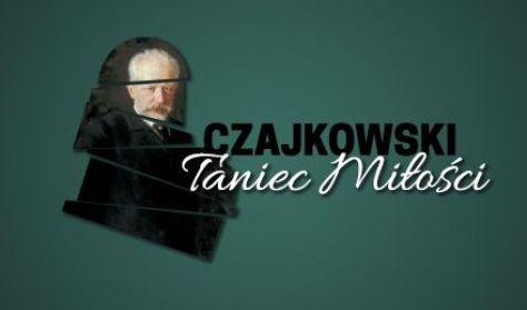 """""""Czajkowski – Taniec Miłości"""" – premiera spektaklu baletowego"""