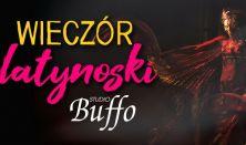 Wieczór Latynoski - Teatr Buffo