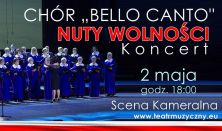 """Nuty Wolności"" – Chór Bello Canto"