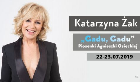 """Katarzyna Żak """"Gadu, Gadu. Piosenki Agnieszki Osieckiej"""" – koncert"""