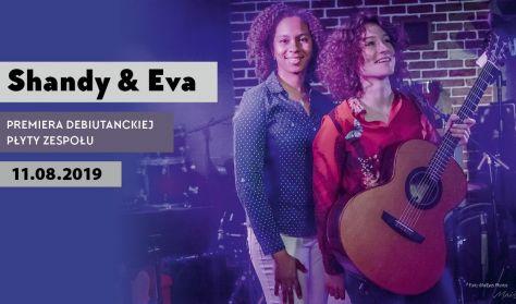 Shandy & Eva – PREMIERA PŁYTY