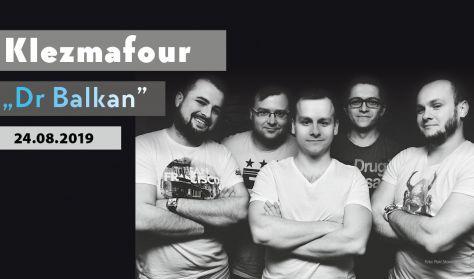 "Klezmafour ""Dr Balkan""– koncert"