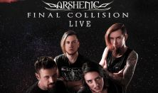 Arshenic Final Collision live