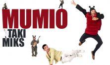 "MUMIO - ""TAKI MIKS"""