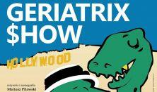 Geriatrix Show - III próba generalna