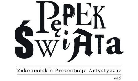 """ZPA - """"PĘPEK ŚWIATA"""" - KARNET 21-26.09 (na wszystkie wydarzenia POZA wycieczką i spektaklem """"Hamlet"""""""