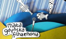 """Mała Gdyńska Filharmonia """"Najpiękniejsze bajkowe przeboje"""""""
