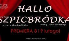 Hallo Szpicbródka – PREMIERA