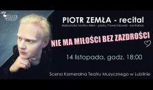 """""""Nie ma miłości bez zazdrości"""" – koncert"""