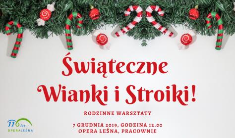 Świąteczne Wianki i Stroiki!  - Rodzinne warsztaty