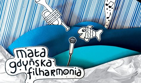 """Mała Gdyńska Filharmonia """"Milion gwiazd, czyli koncert z muzyką bajkową"""""""