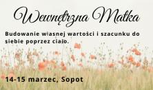 Wewnętrzna MATKA. Kobiecy warsztat - 14-15 marca