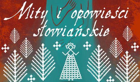 Mity i opowieści słowiańskie