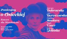Koncert dla Mieszkańców - Pamietajmy o Osieckiej