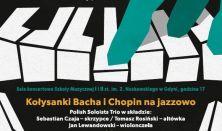 Niedziela Melomana - Kołysanki Bacha i Chopin na jazzowo